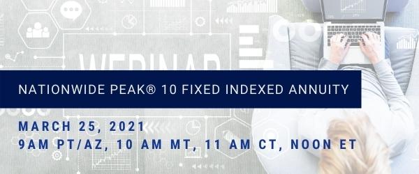 Nationwide Peak® 10 Fixed Indexed Annuity Webinar.